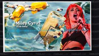 'Slide Away' Breakdown: Miley Cyrus Talks Liam Hemsworth Breakup in New Song