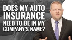 Auto Insurance In My Company's Name?