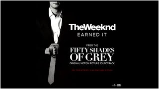 The Weeknd - Earned It (Fifty Shades Of Grey) Lyric Traduction