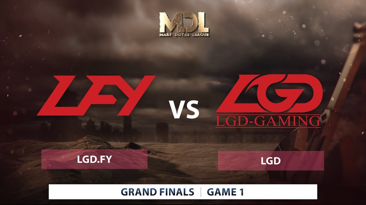 LGDFY Vs LGD Game 1 Mars Dota League 2017 Grand Finals Best Of 5 YouTube