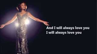 I Will Always Love You - Whitney  Houston (Lyrics)