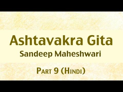 9 of 26 - Ashtavakra Gita by Sandeep Maheshwari I Hindi