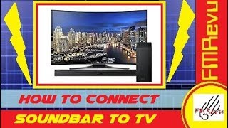 How to Connect Soundbar to TV in 2020 | FMRevu | Connect Sound Bar to TV, 4K Ultra HD, Blu-Ray, PS4