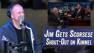 Jim Gets Martin Scorsese Shout-Out on Jimmy Kimmel - Jim Norton & Sam Roberts