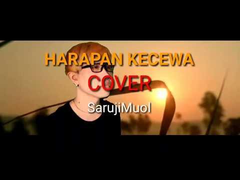 HARAPAN KECEWA (COVER) SarujiMuol