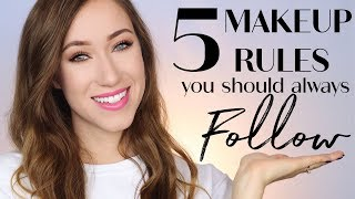 5 Makeup Rules You Should ALWAYS Follow   ALLIE GLINES