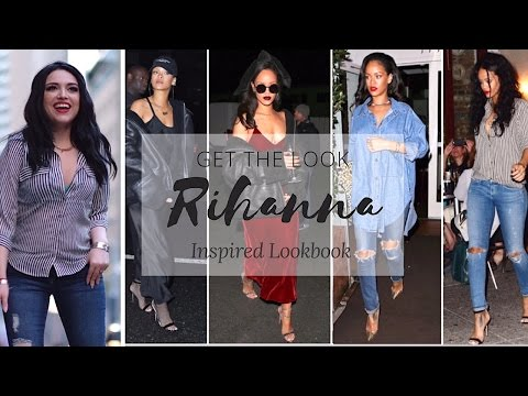 GET THE LOOK: Rihanna Inspired Lookbook   4 Street Style Outfits!