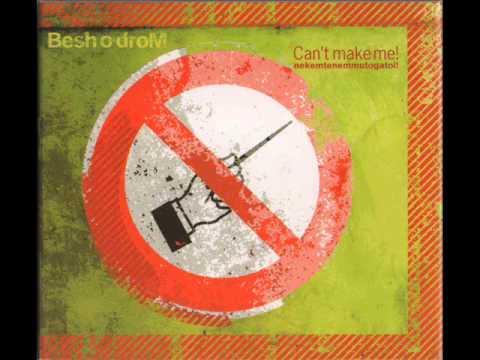 Besh O Drom - 'Kanna solo' Can't Make Me! Hungarian Balkan beats