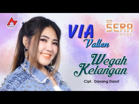Image of Via Vallen - Wegah Kelangan [OFFICIAL]