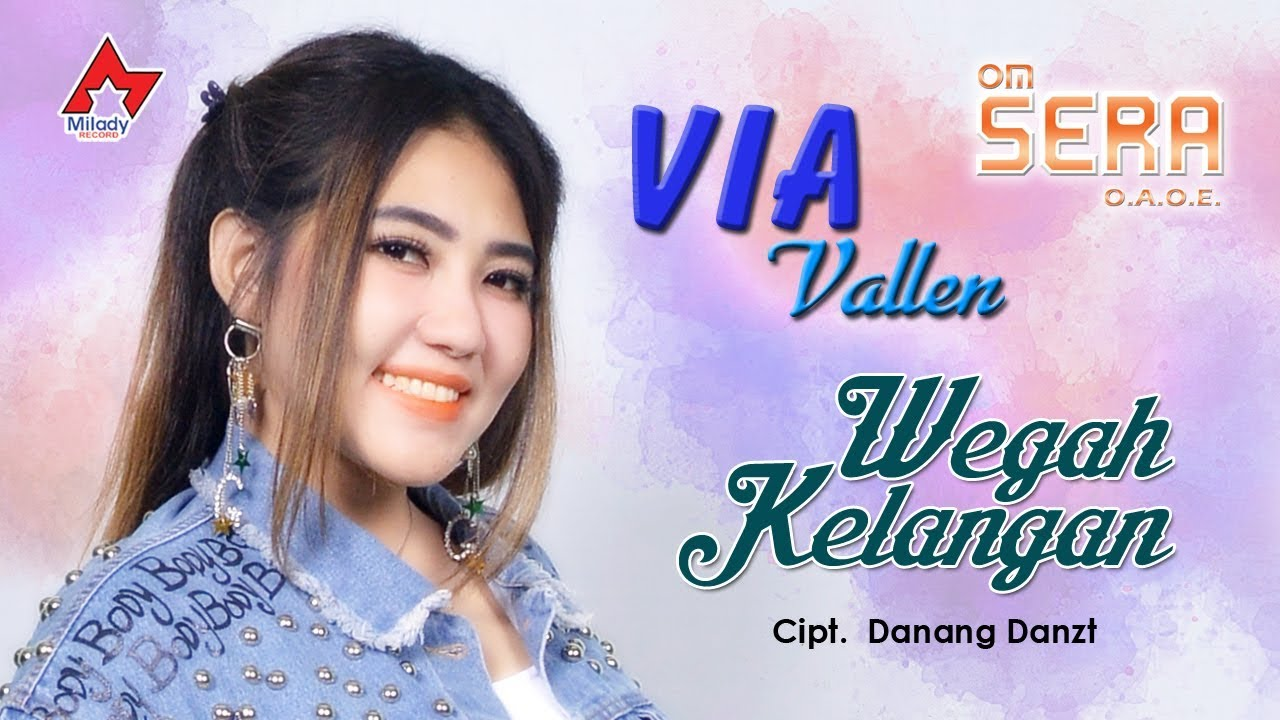 Via Vallen - Wegah Kelangan [OFFICIAL] #1