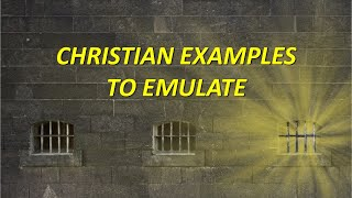 Philippians: Christian Examples To Emulate