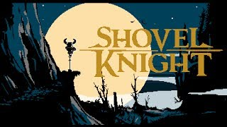 Shovel Knight Soundtrack Complete OST Best Audio Quality All 4…