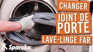 Comment changer le joint de porte de votre machine a laver FAR