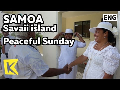 【K】Samoa Travel-Savaii island[사모아 여행-사바이섬]사모아의 평화로운 일요일/Peaceful Sunday/Church/White dress/Worship