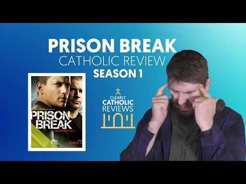 Prison Break (Season 1): Catholic Review
