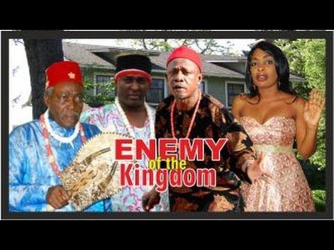 ENEMY OF THE KINGDOM 1  -   Nigeria Nollywood movie