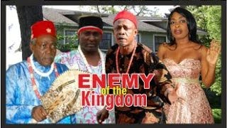ENEMY OF THE KINGDOM 1  -   Nigeria Nollywood movie