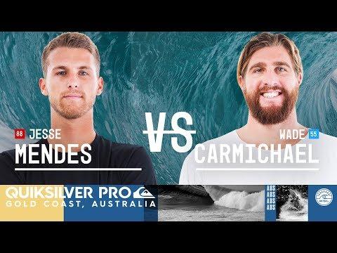 Jesse Mendes vs. Wade Carmichael - Round Two, Heat 12 - Quiksilver Pro Gold Coast 2018