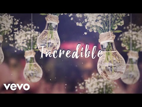 James TW - Incredible (Lyric Video)