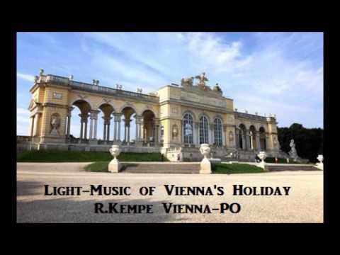 Light Music of Vienna's Holiday [ R.Kempe Vienna-PO ] (1961)