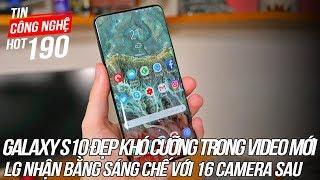 Galaxy S10 xuất hiện đẹp khó cưỡng trong video mới   Tin Công Nghệ Hot Số 190