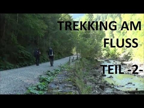 Trekking am Fluss Ammer/Halbammer   -Teil2-