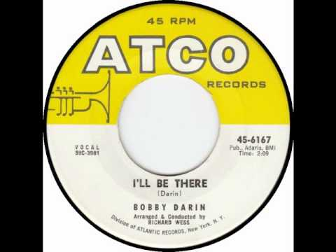 Bobby Darin - I'll Be There