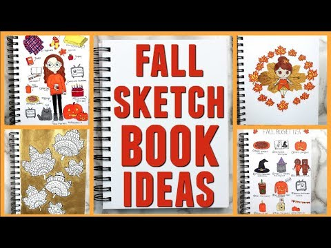 5 Ways to Fill Your Sketchbook: Fall Edition!
