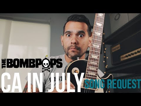 The Bombpops - CA In July (Guitar Cover)