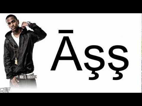 Big Sean Ft Nicki Minaj  ASS Dance With Lyrics