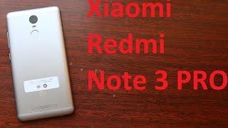 Xiaomi Redmi Note 3 PRO полный обзор популярнейшего смартфона-долгожителя