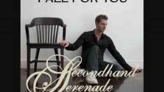 Secondhand Serenade- Fall For You
