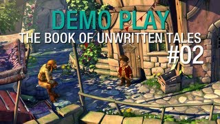 DEMO PLAY: The Book Of Unwritten Tales (Part 2)