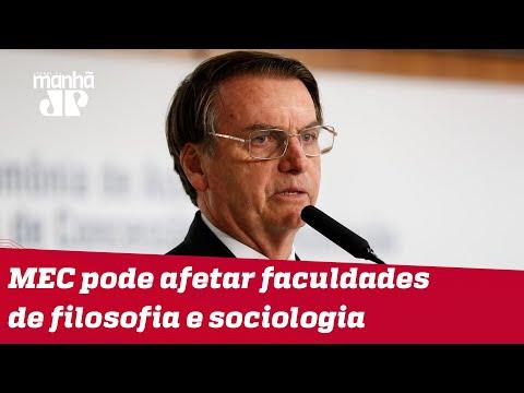 Bolsonaro diz que MEC pode diminuir investimentos em faculdades de filosofia e sociologia