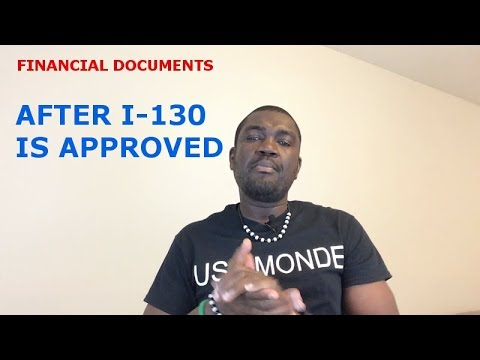 FINANCIAL DOCUMENTS AFTER I-130 IS APPROVED