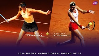 Maria Sharapova vs. Kristina Mladenovic | 2018 Mutua Madrid Open Round of 16 | WTA Highlights
