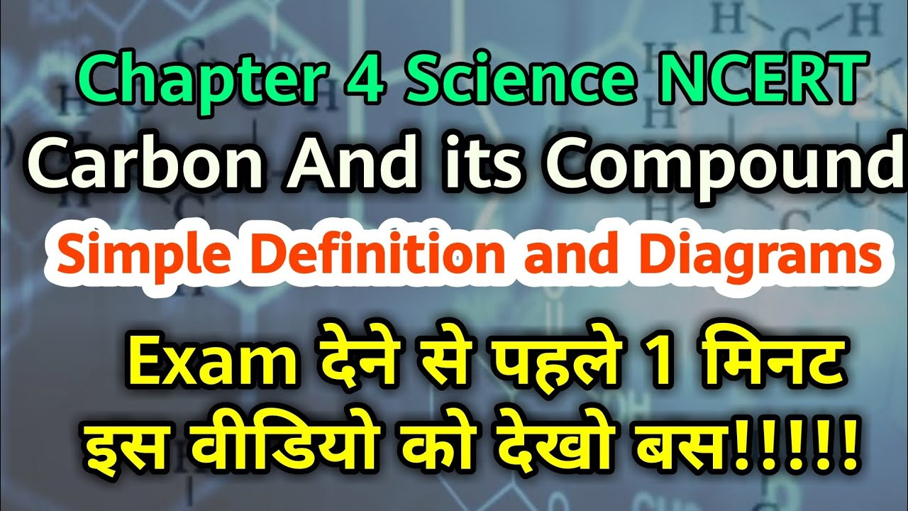 Carbon and its compound | Class 10 Science Chapter 4 Full ...