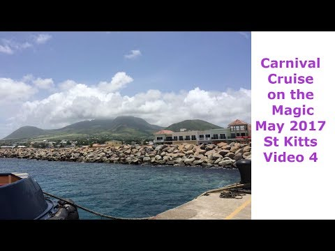 Carnival Cruise on the Magic May 2017 St Kitts - Video 4