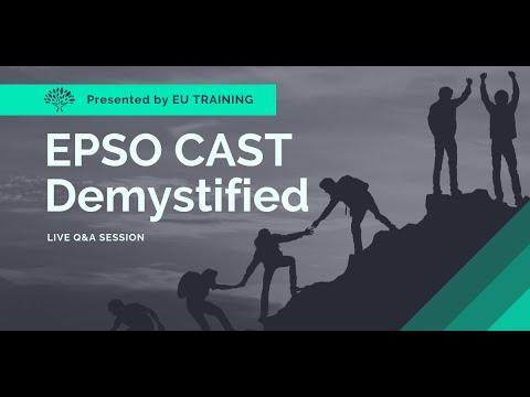 2019 EPSO CAST Demystified - Q&A