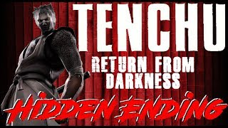 Tenchu: Return From Darkness , Hidden Ending