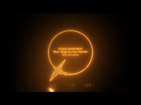 "STUDIO APARTMENT ""River Village Sun feat. MAUMA"" (Space Motion Remix) [N.E.O.N]"