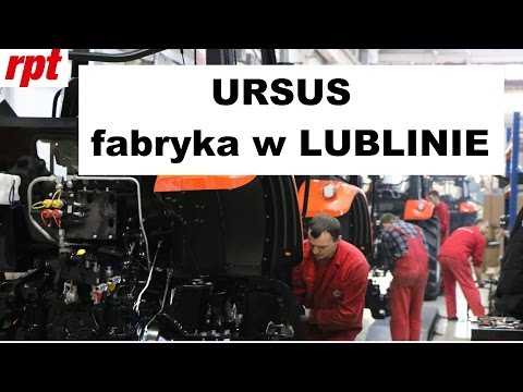 Ursus zwiedzanie fabryki ciągników w Lublinie z RPT