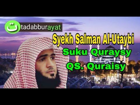 Suku Quraisy Surat 106 Quraisy By Syekh Salman Al Utaybi Murottal Merdu