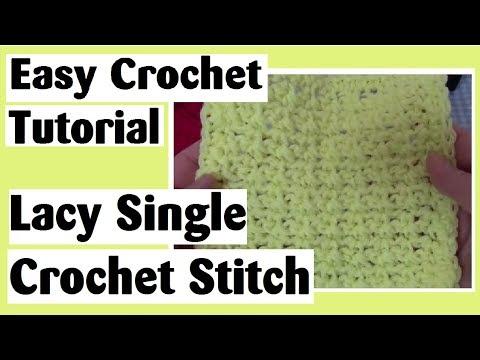 Lacy Single Crochet Stitch - Easy Crocheted Block Tutorial