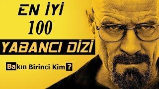 EN аYа 100 YABANC  DаZа †NERаSа Top 100 Tv Series