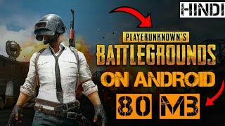 [80 MB] Copy Of PUBG Highly Compressed On Any Android Device With Gameplay (Hindi)
