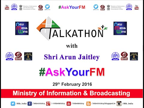#Talkathon #AskYourFM with Union Minister for Finance, Shri Arun Jaitley