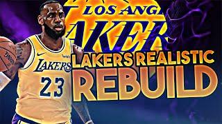 LOS ANGELES LAKERS REALISTIC REBUILD! (NBA 2K20)