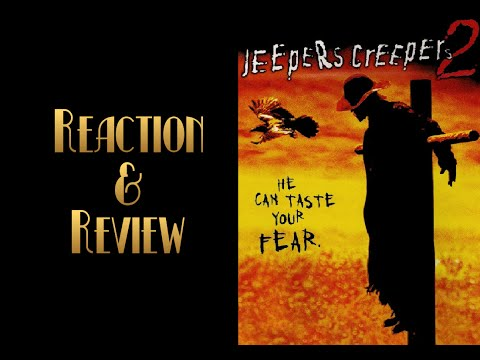 Reaction & Review | Jeepers Creepers 2
