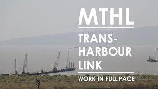MTHL (Mumbai Trans Harbour Link)